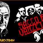 L'affaire Sacco et Vanzetti (Par Howard Zinn)