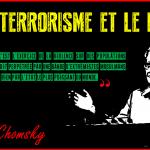 Leur terrorisme et le nôtre (par Noam Chomsky)