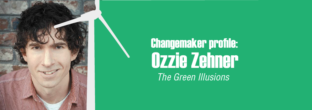 SHIFT-magazine-0007-thumbnail-_Changemaker-profile-Ozzie-Zehner-green-illusions-sustainability-renewables