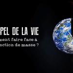 L'APPEL DE LA VIE: Comment faire face à l'extinction de masse (2010)