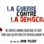 La guerre contre la démocratie (John Pilger – 2007)