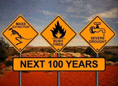 Próximos 100 años ; extinción en masa, incendios, sequías.