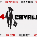 Les quatre cavaliers (avec Noam Chomsky, Joseph Stiglitz, John Perkins, etc.)