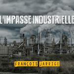 Technocritiques – Conclusion: L'impasse industrielle (par François Jarrige)